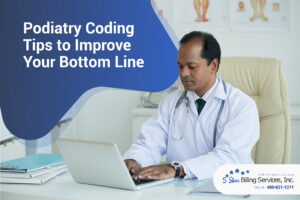 Doctor looking at Podiatry Coding