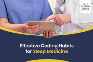 Coding Habits for Sleep Medicine